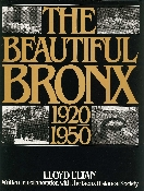 The Beautiful Bronx: 1920-1950