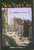 New York City: A Short History by George Lankevich