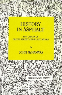 History in Asphalt:The Origin of Bronx Street & Place Names