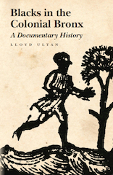 Blacks in the Colonial Bronx: A Documentary History