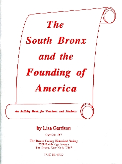 The South Bronx and the Founding of America