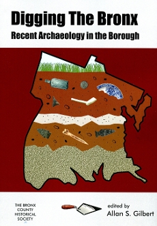 Digging the Bronx: Recent Archaeology in the Borough